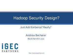 Hadoop Security Design?
