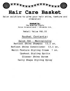 Hair Care Basket Salon solutions to give your hair shine, texture and dimension!