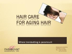 HAIR CARE FOR AGING HAIR
