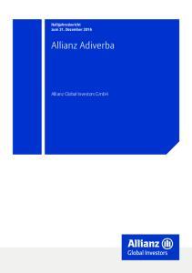 Halbjahresbericht zum 31. Dezember Allianz Adiverba. Allianz Global Investors GmbH