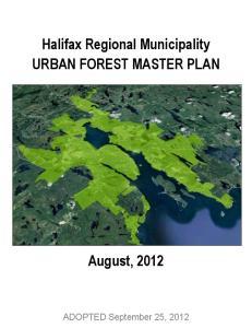 Halifax Regional Municipality URBAN FOREST MASTER PLAN