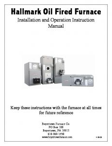 Hallmark Oil Fired Furnace Installation and Operation Instruction Manual