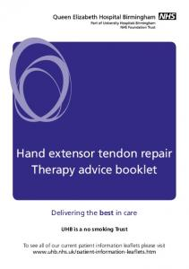 Hand extensor tendon repair Therapy advice booklet
