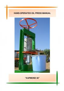 HAND-OPERATED OIL PRESS MANUAL