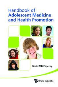 Handbook of Adolescent Medicine and Health Promotion