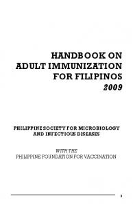 HANDBOOK ON ADULT IMMUNIZATION FOR FILIPINOS 2009 PHILIPPINE SOCIETY FOR MICROBIOLOGY AND INFECTIOUS DISEASES