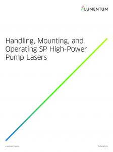 Handling, Mounting, and Operating SP High-Power Pump Lasers