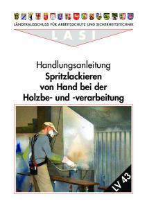 Handlungsanleitung Spritzlackieren von Hand bei der Holzbe- und -verarbeitung