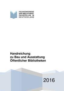 Handreichung zu Bau und Ausstattung Öffentlicher Bibliotheken