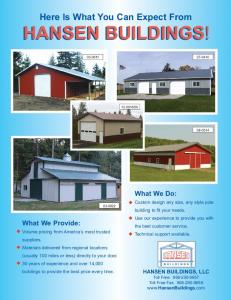 HANSEN BUILDINGS! Here Is What You Can Expect From. What We Do: What We Provide: