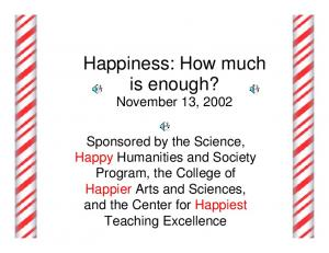 Happiness: How much is enough? November 13, 2002