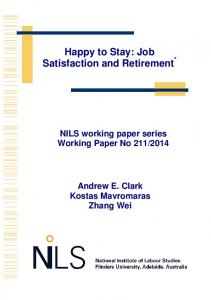 Happy to Stay: Job Satisfaction and Retirement *