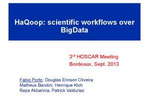 HaQoop: scientific workflows over BigData