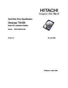 Hard Disk Drive Specification. Deskstar 7K400. Serial ATA Addendum Interface. Version April Publication number 2900