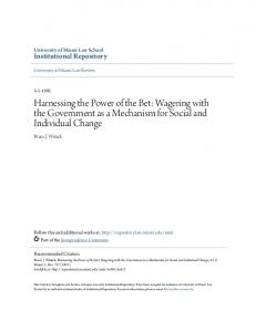 Harnessing the Power of the Bet: Wagering with the Government as a Mechanism for Social and Individual Change