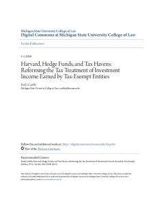 Harvard, Hedge Funds, and Tax Havens: Reforming the Tax Treatment of Investment Income Earned by Tax-Exempt Entities