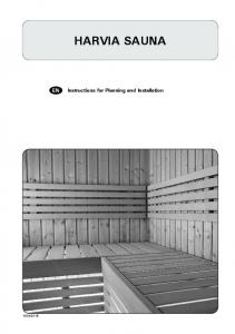 HARVIA SAUNA. Instructions for Planning and Installation