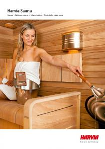 Harvia Sauna. Saunas Bathroom saunas Infrared cabins Products for steam rooms. Natural well-being
