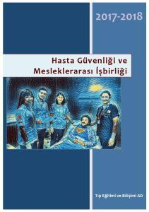 Hasta Güvenliği ve Mesleklerarası İşbirliği. Tıp Eğitimi ve Bilişimi AD