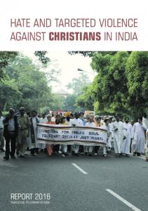 HATE AND TARGETED VIOLENCE AGAINST CHRISTIANS IN INDIA