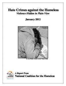Hate Crimes against the Homeless Violence Hidden in Plain View