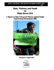 Hate, Violence, and Death on Main Street USA