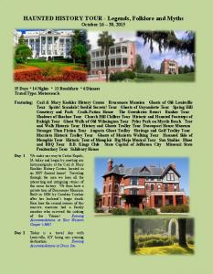HAUNTED HISTORY TOUR - Legends, Folklore and Myths October 16 30, 2015
