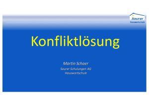 Hauswartschule. Konfliktlösung. Martin Schaer. Saurer Schulungen AG Hauswartschule
