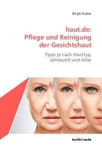 haut.de: Pflege und Reinigung der Gesichtshaut