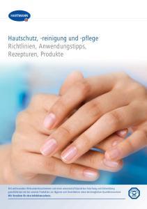 Hautschutz, -reinigung und -pflege Richtlinien, Anwendungstipps, Rezepturen, Produkte