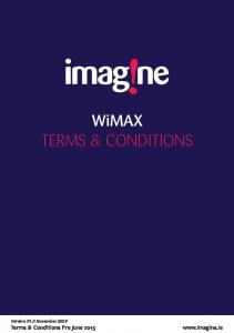 Have any questions? Call: WiMAX TERMS & CONDITIONS