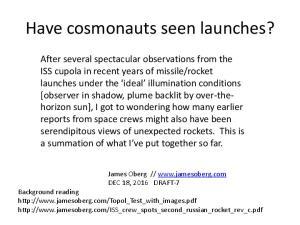 Have cosmonauts seen launches?
