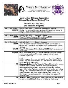 Hawaii United Okinawa Association Okinawa Naha Matsuri Cultural Tour. October 5 th 16 th, 2014 (12 Days and 9 Nights)