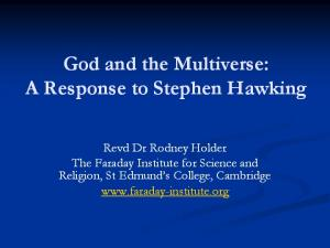Hawking God did not create Universe The Times No need for God Philosophy is dead M-theory the Theory of Everything Universe creates itself out of noth