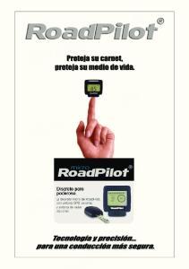 Hay dos tipos de dispositivos distintos, los avisadores GPS y los detectores de radar