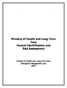 Hazard Identification and Risk Assessment. Ministry of Health and Long-Term Care