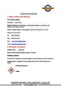 Hazırlanması : Metal kaplama endüstrisi, çinko levha, çinko alaşımları, bakır alaşımları pirinç)