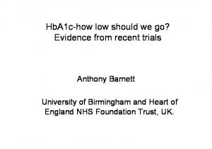 HbA1c-how low should we go? Evidence from recent trials