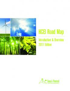 HCEI Road Map. Introduction & Overview 2011 Edition