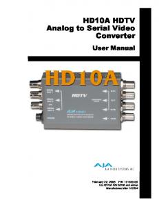 HD10A HDTV Analog to Serial Video Converter. User Manual
