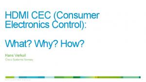 HDMI CEC (Consumer Electronics Control): What? Why? How?