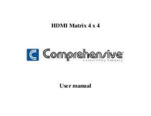 HDMI Matrix 4 x 4. User manual