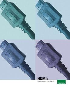 HDMI: WHAT YOU NEED TO KNOW