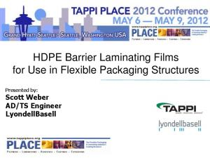 HDPE Barrier Laminating Films for Use in Flexible Packaging Structures