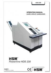 HDS 230 OPERATING MANUAL HARD DRIVE SHREDDER. Powerline HDS 230