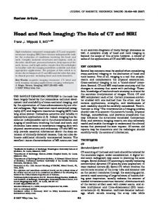 Head and Neck Imaging: The Role of CT and MRI
