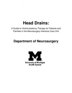 Head Drains: A Guide to Ventriculostomy Therapy for Patients and Families in the Neurosurgery Intensive Care Unit. Department of Neurosurgery