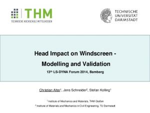 Head Impact on Windscreen - Modelling and Validation