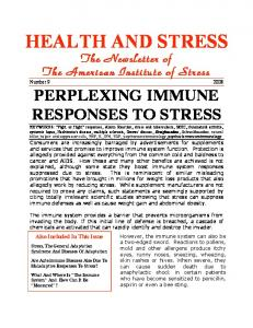 HEALTH AND STRESS. Number PERPLEXING IMMUNE RESPONSES TO STRESS