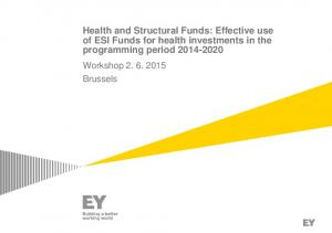 Health and Structural Funds: Effective use of ESI Funds for health investments in the programming period